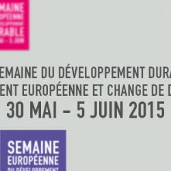 Semaine Européenne du Développement Durable du 28 mai au 6 juin 2015