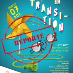 1er Festival « Tous en Transition ! » en Nord-Isère – REPORT 2021